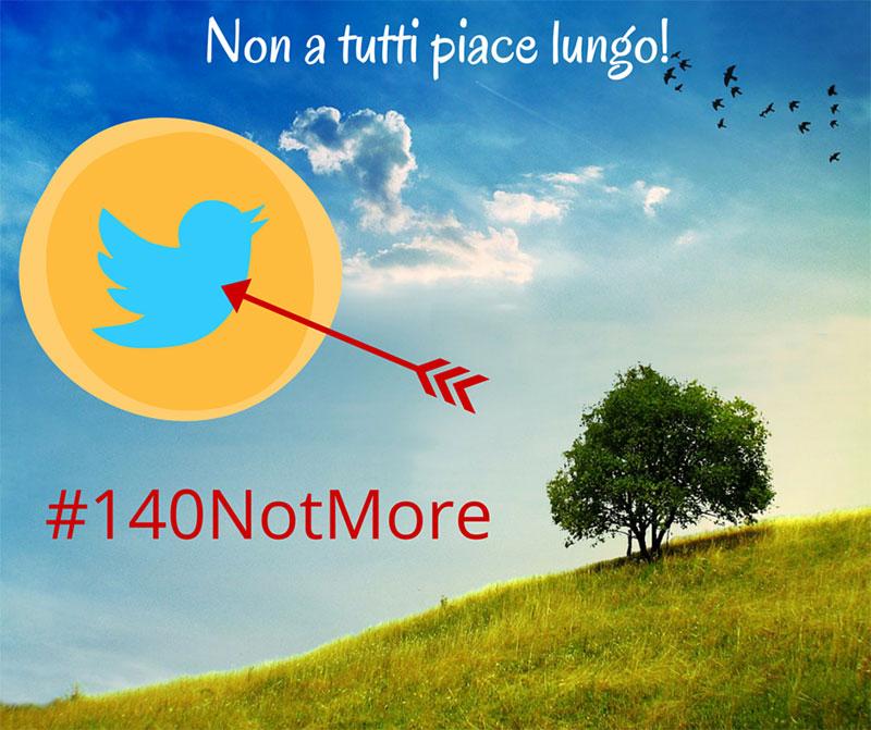 immagine della campagna 140notmore per difendere Twitter
